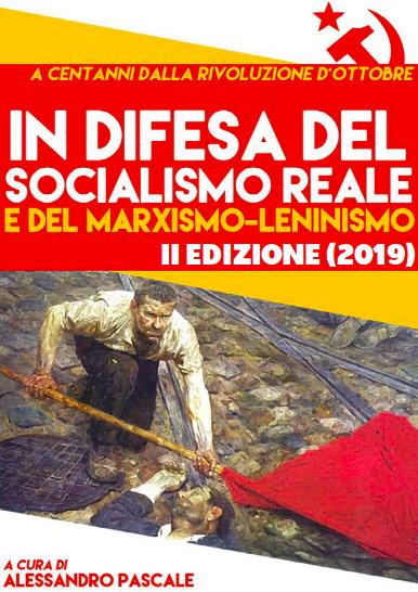 """""""IN DIFESA DEL SOCIALISMO REALE"""" (II EDIZIONE) DIVENTA LIBRO CARTACEO"""