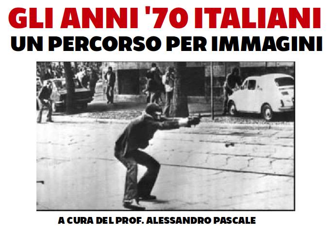 GLI ANNI '70 ITALIANI. UN PERCORSO PER IMMAGINI