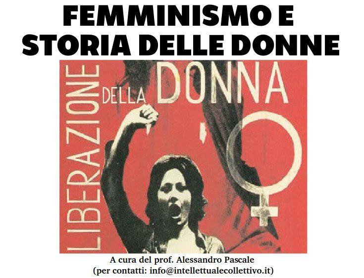 FEMMINISMO E STORIA DELLE DONNE
