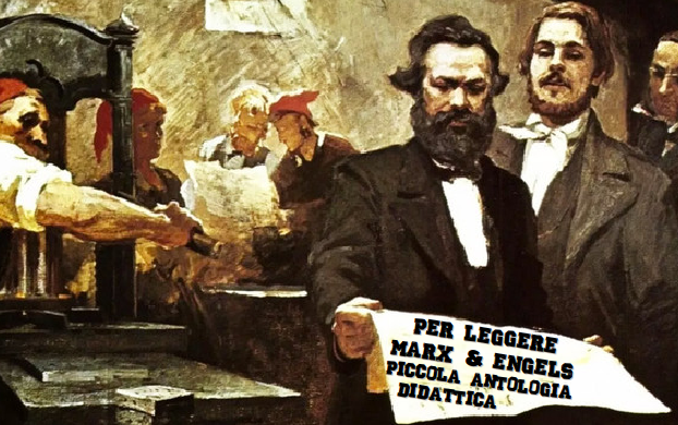 PER LEGGERE MARX & ENGELS. PICCOLA ANTOLOGIA DIDATTICA