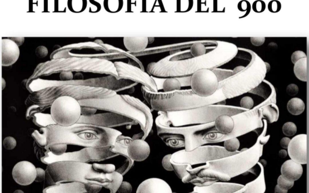 ALLA SCOPERTA DELLA FILOSOFIA DEL '900